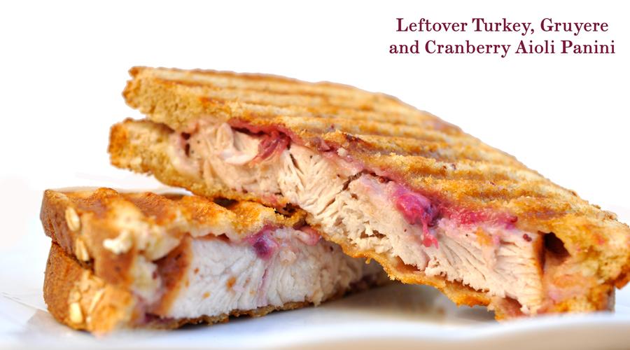 Leftover Turkey, Gruyere, and Cranberry Aioli Panini Recipe - Rockin ...