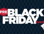 Pre Black Friday Event
