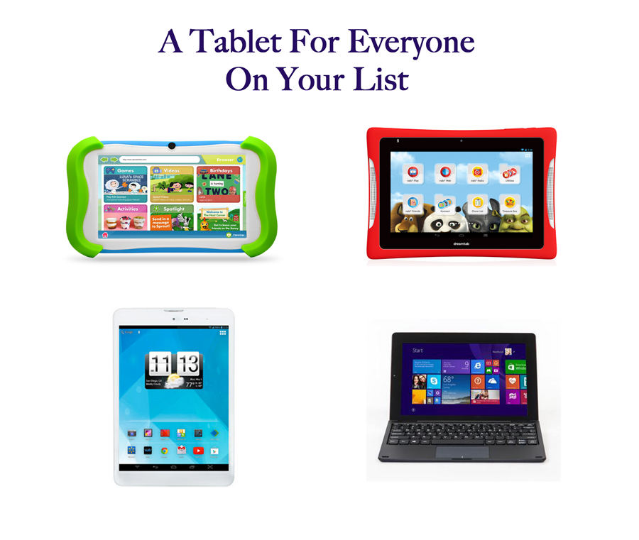 A Tablet For Everyone On Your List!