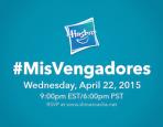 Hasbro #MisVengadores Twitter Party Invite