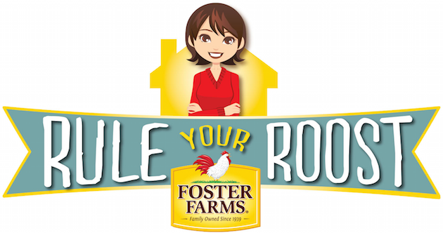 Foster Farms Rule Your Roost