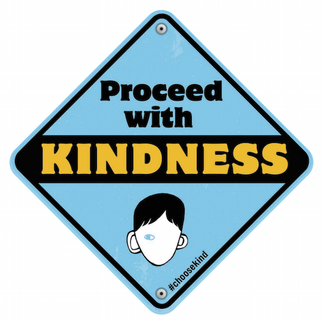 Proceed With Kindness Sign