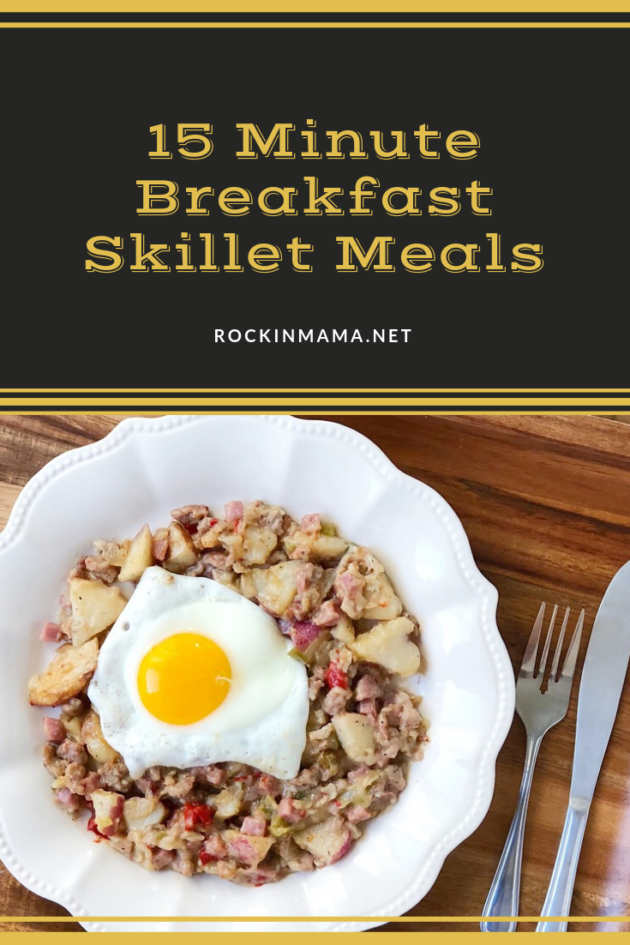 15 Minute Breakfast Skillet Meals