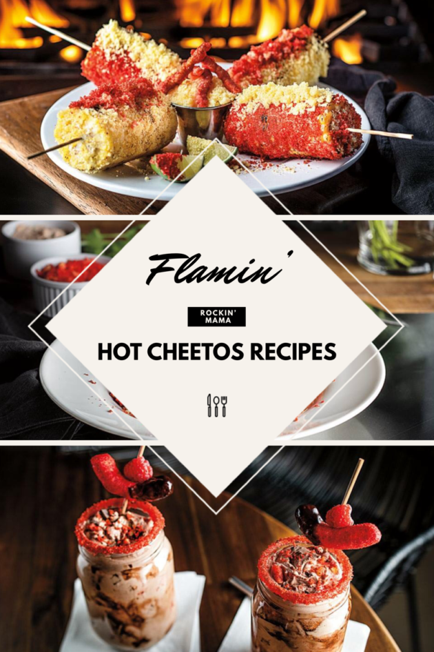 Flamin Hot Cheetos Recipes